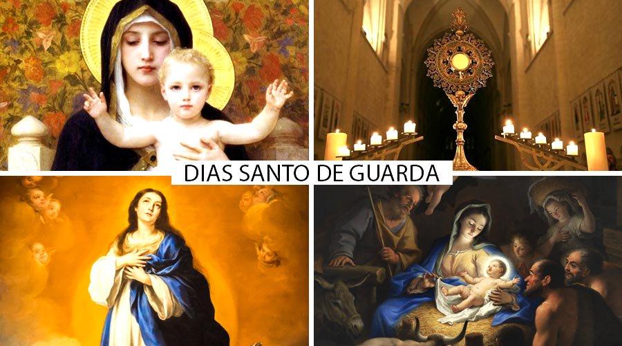 Guardar domingos e festas de guarda – Lista dos dias santos de obrigação do catolicismo